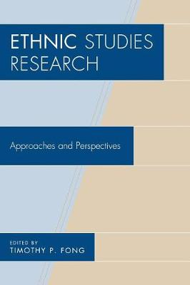 Ethnic Studies Research: Approaches and Perspectives (Paperback)