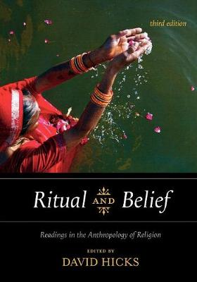 Ritual and Belief: Readings in the Anthropology of Religion (Paperback)