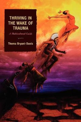 Thriving in the Wake of Trauma: A Multicultural Guide (Paperback)