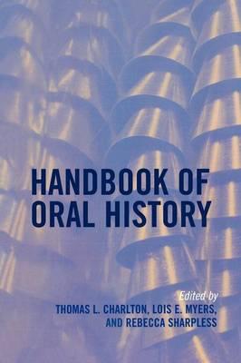 Handbook of Oral History (Paperback)