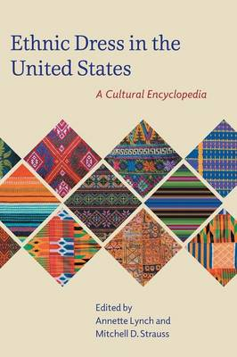 Ethnic Dress in the United States: A Cultural Encyclopedia (Hardback)