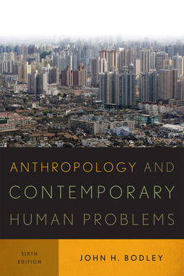 Anthropology and Contemporary Human Problems (Paperback)