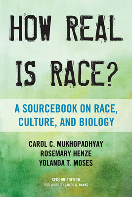 How Real Is Race?: A Sourcebook on Race, Culture, and Biology (Hardback)