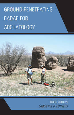 Ground-Penetrating Radar for Archaeology - Geophysical Methods for Archaeology (Hardback)