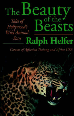 The Beauty of the Beasts (Paperback)