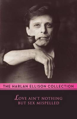 Love Ain't Nothing But Sex Misspelled (Paperback)