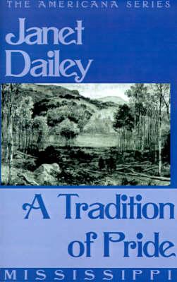 A Tradition of Pride (Mississippi) (Paperback)