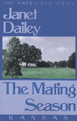 The Mating Season (Kansas) (Paperback)