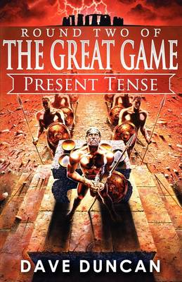 Present Tense (Round Two of the Great Game) - Great Game (Paperback)