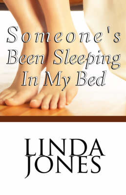Someone's Been Sleeping in My Bed (Paperback)