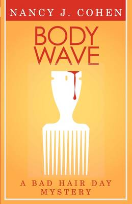 Body Wave (Bad Hair Day Mystery 4) (Paperback)