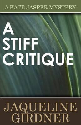 A Stiff Critique - Kate Jasper Mystery (Paperback)