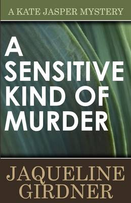 A Sensitive Kind of Murder - Kate Jasper Mystery (Paperback)
