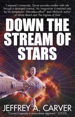 Down the Stream of Stars (Paperback)