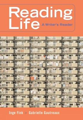 Reading Life: A Writer's Reader (with InfoTrac (R)) (Paperback)