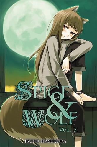 Spice and Wolf, Vol. 3 (light novel) (Paperback)