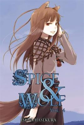 Spice and Wolf, Vol. 4 (light novel) (Paperback)
