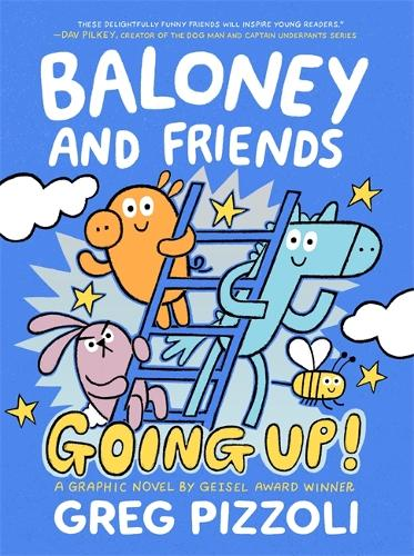 Baloney and Friends: Going Up! (Hardback)