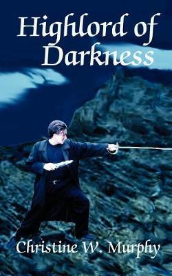 Highlord of Darkness, Book 1, Highlord of Darkness Series (Paperback)