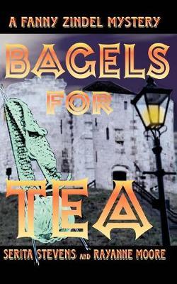Bagels for Tea, a Fanny Zindel Mystery (Paperback)