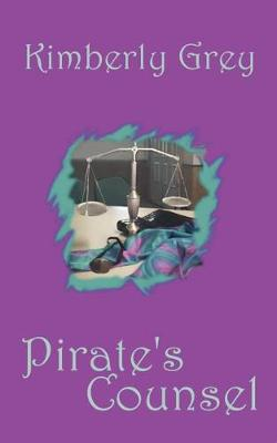 Pirate's Counsel, the Hunters, Book 1 (Paperback)