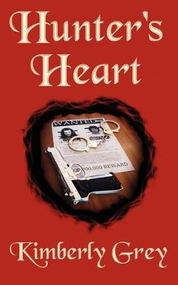 Hunter's Heart, the Hunters, Book 2 (Paperback)
