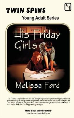 His Friday Girls/Just in Time for Love - Young Adult (Paperback)