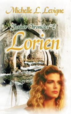 Lorien, Faxinor Chronicles #2 (Paperback)