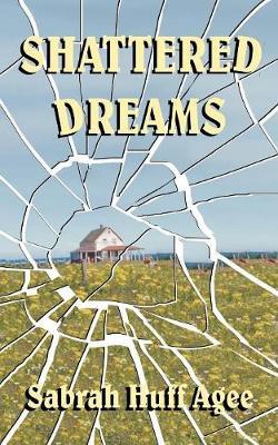 Shattered Dreams (Paperback)