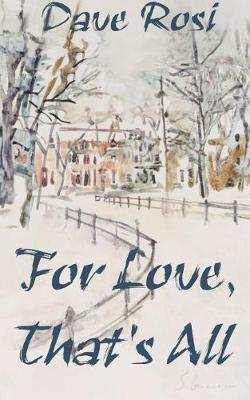 For Love, That's All (Paperback)