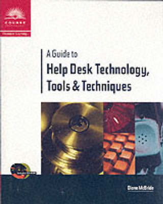 Help Desk Technology, Tools and Techniques (Paperback)