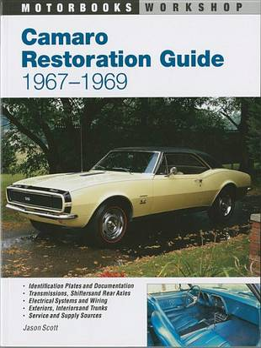 Camaro Restoration Guide, 1967-1969 (Paperback)