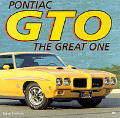Pontiac GTO: The Great One (Hardback)