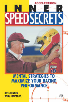 Inner Speed Secrets: Mental Strategies to Maximize Your Racing Performance (Paperback)