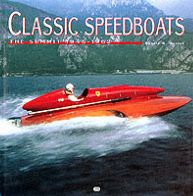 Classic Speedboats, 1945-1962 (Hardback)