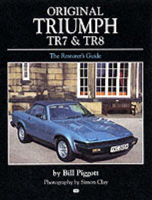 Original Triumph TR7 and TR8 (Hardback)