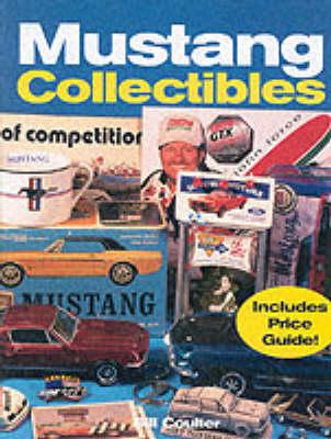 Mustang Collectibles (Hardback)