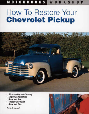 How to Restore Your Chevrolet Pickup (Paperback)
