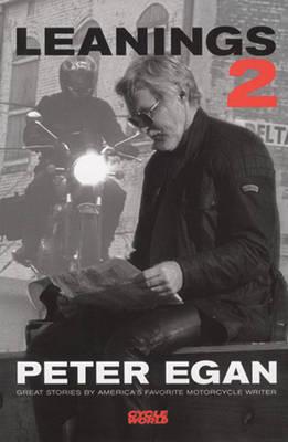 Leanings 2: Great Stories by America's Favorite Motorcycle Writer (Hardback)