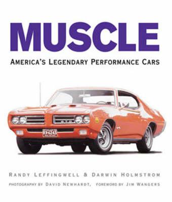 Muscle: America's Legendary Performance Cars (Hardback)