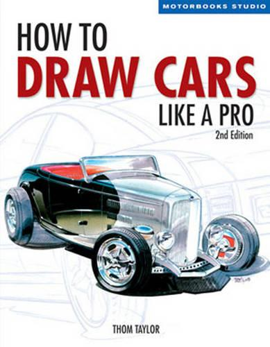 How to Draw Cars Like a Pro, 2nd Edition - Motorbooks Studio (Paperback)