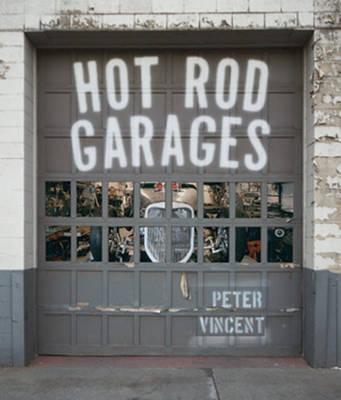 Hot Rod Garages (Hardback)