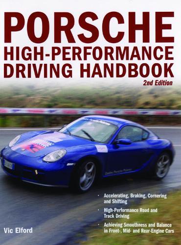 Porsche High-Performance Driving Handbook (Paperback)