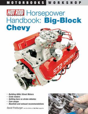 Hot Rod Horsepower Handbook: Big-Block Chevy (Paperback)