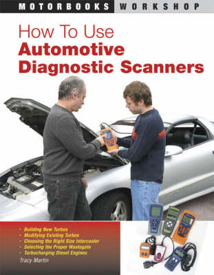 How to Use Automotive Diagnostic Scanners (Paperback)