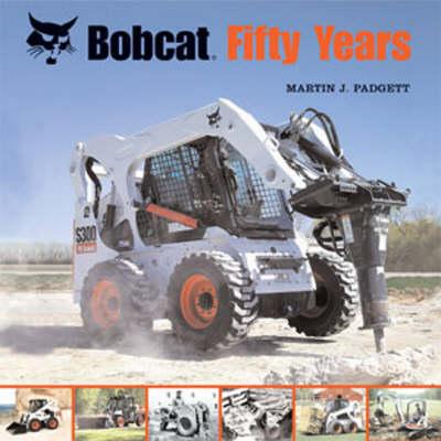 Bobcat Fifty Years (Hardback)