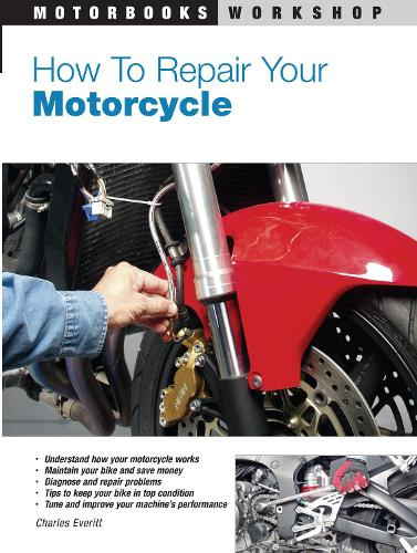 How to Repair Your Motorcycle (Paperback)