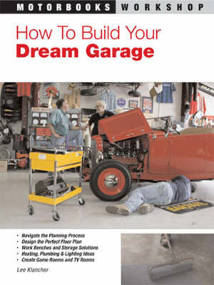 How to Build Your Dream Garage (Paperback)