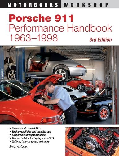 Porsche 911 Performance Handbook, 1963-1998: 3rd Edition (Paperback)