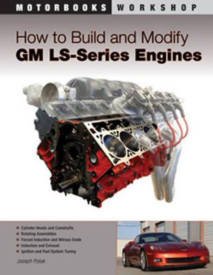 How to Build and Modify Gm Ls-Series Engines (Paperback)